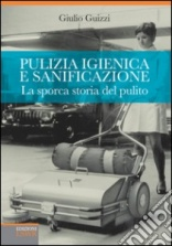 Giulio Guizzi publishes book on the history of cleaning